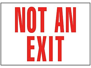 """""""Not An Exit"""" Sign - Vinyl, Adhesive-Backed S-15593V"""
