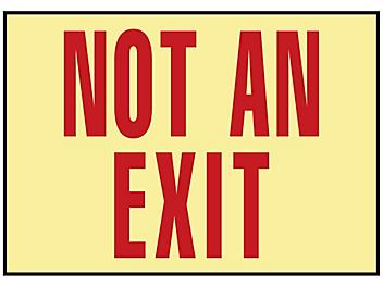"""Glow-In-the-Dark Sign - """"Not An Exit"""", Adhesive Backed S-15601"""