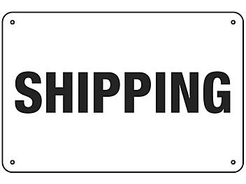 """""""Shipping"""" Sign - Aluminum S-16152A"""