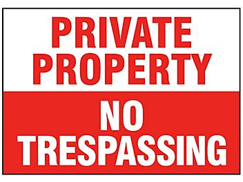 """""""Private Property No Trespassing"""" Sign"""