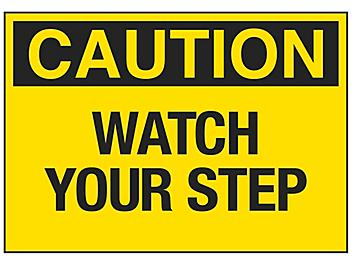 """""""Watch Your Step"""" Sign"""