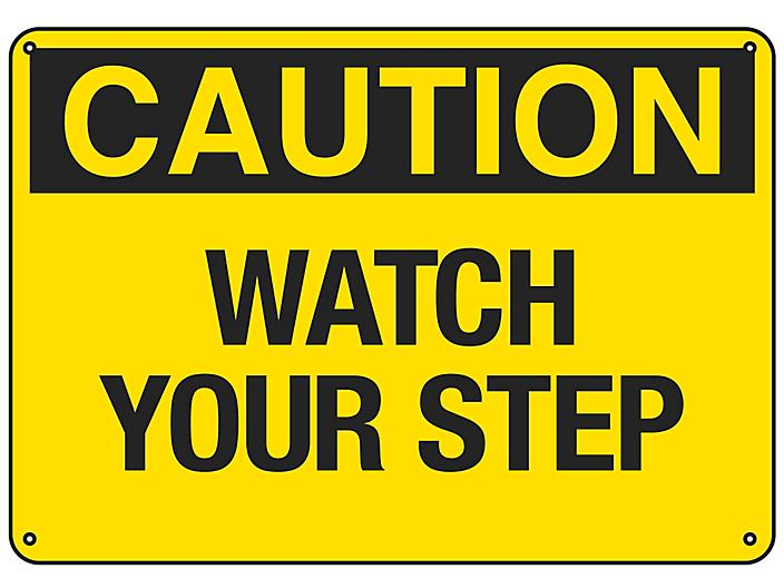"""""""Watch Your Step"""" Sign - Plastic S-18792P"""