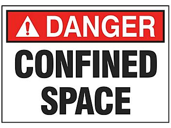 """""""Confined Space"""" Sign"""