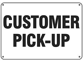 """Customer Pick-Up"" Sign - Plastic S-19210P"