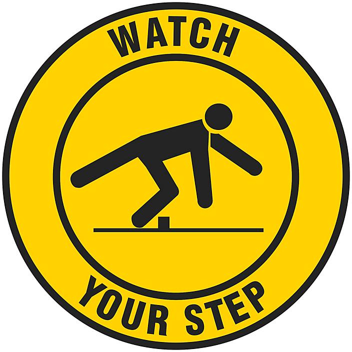 "Anti-Slip Floor Sign - ""Watch Your Step"", 17"" Diameter S-22284"