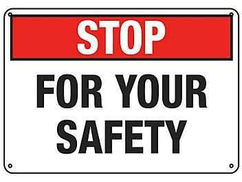 """""""Stop For Your Safety"""" Sign - Plastic S-22886P"""