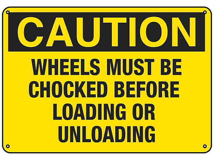 """""""Wheels Must Be Chocked Before Loading or Unloading"""" Sign - Plastic S-23117P"""