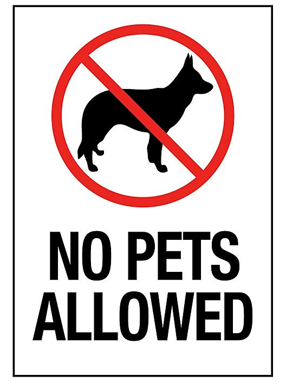 """No Pets Allowed"" Sign - Vinyl, Adhesive-Backed S-23120V"