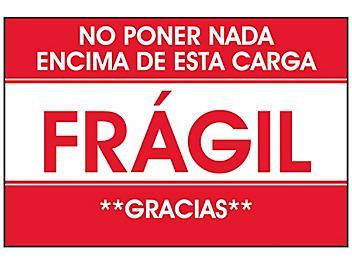 """""""No Poner Nada Encima De Esta Carga/Frágil/Gracias"""" Label - 2 x 3"""" S-23663"""