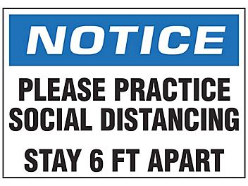 """""""Please Practice Social Distancing, Stay 6 Ft Apart"""" Sign - Vinyl, Adhesive-Backed S-23802V"""