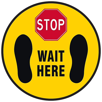 "Anti-Slip Floor Sign - ""Stop Wait Here"", 8"" Diameter S-24011"