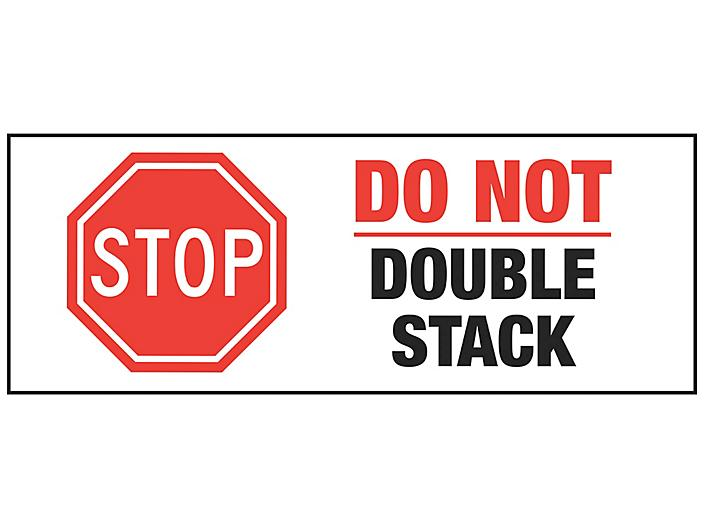 """Stop Damage Labels - """"Do Not Double Stack"""", 3 x 8"""" S-24323"""
