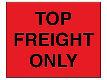 """Jumbo Pallet Protection Labels - """"Top Freight Only"""", 8 x 10"""" S-8202"""