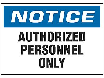 """""""Authorized Personnel Only"""" Sign"""